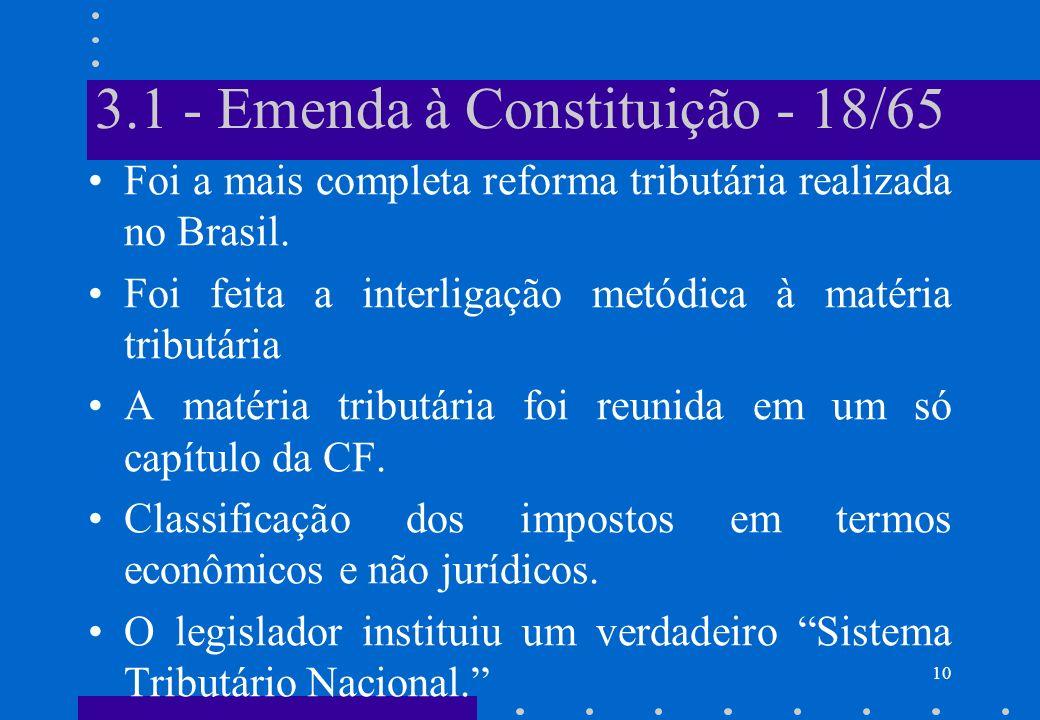 3.1 - Emenda à Constituição - 18/65