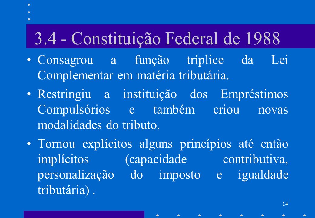 3.4 - Constituição Federal de 1988