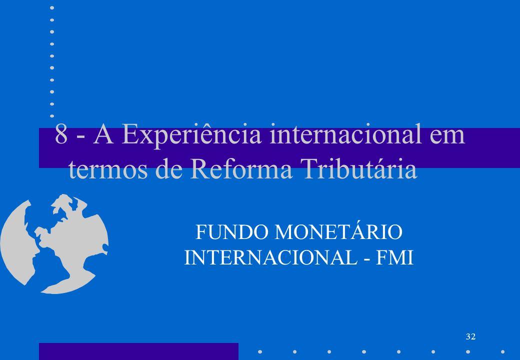 8 - A Experiência internacional em termos de Reforma Tributária