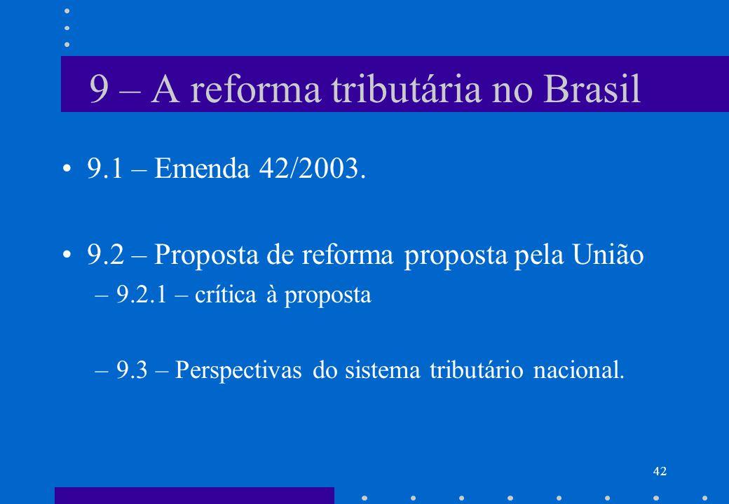 9 – A reforma tributária no Brasil