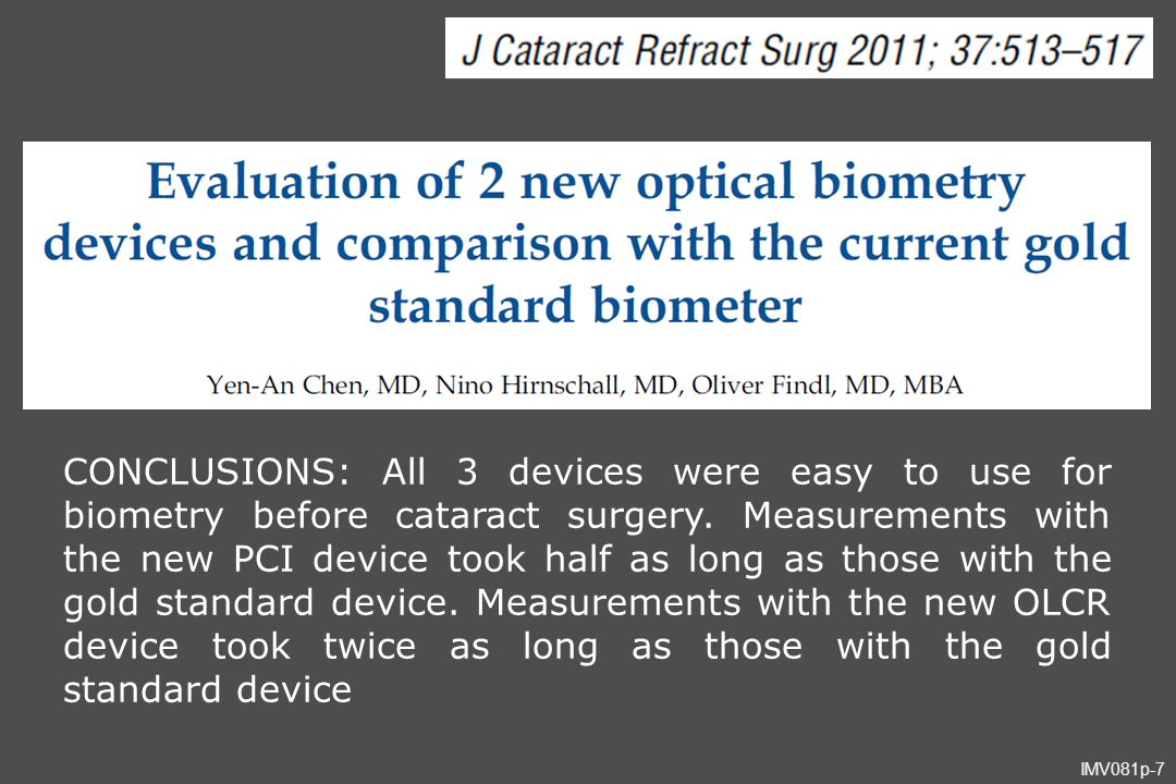 CONCLUSIONS: All 3 devices were easy to use for biometry before cataract surgery.
