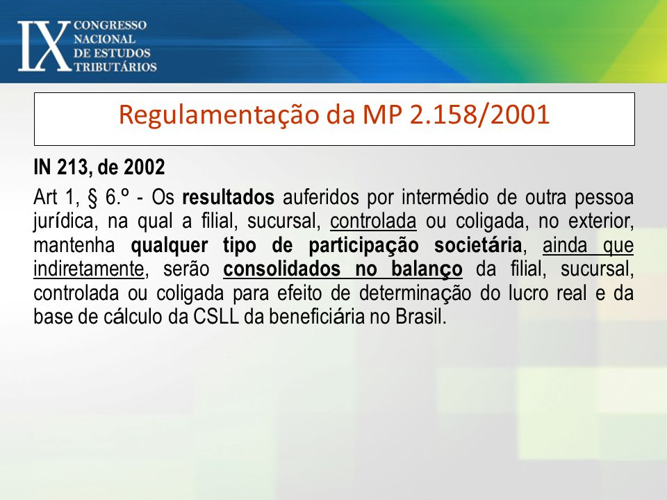 Regulamentação da MP 2.158/2001 IN 213, de 2002