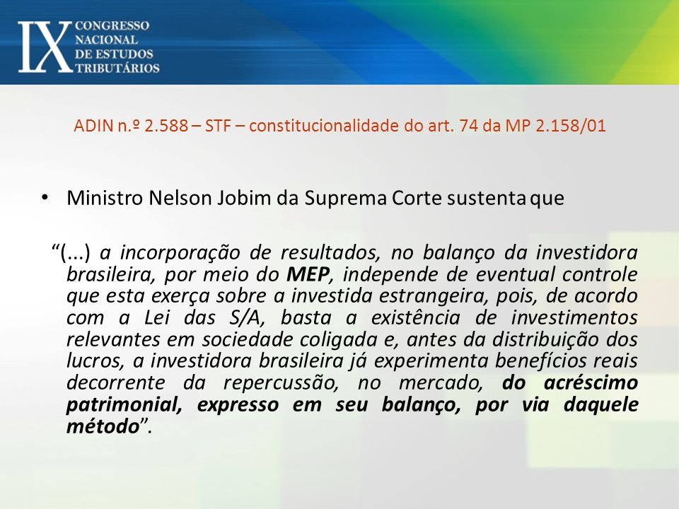 ADIN n.º 2.588 – STF – constitucionalidade do art. 74 da MP 2.158/01