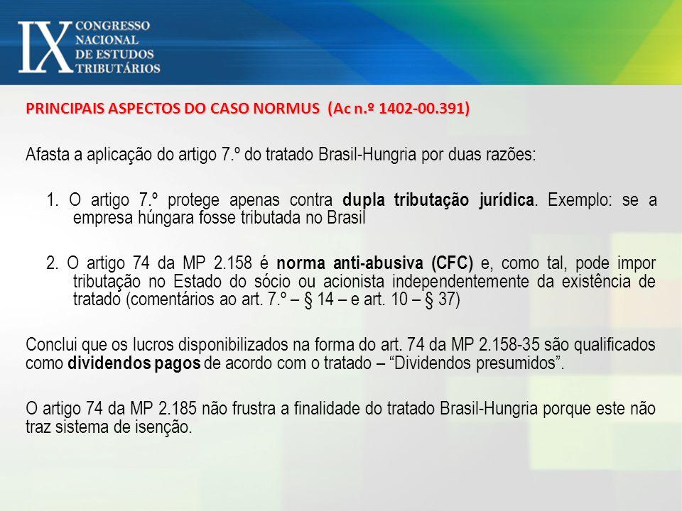 PRINCIPAIS ASPECTOS DO CASO NORMUS (Ac n.º 1402-00.391)
