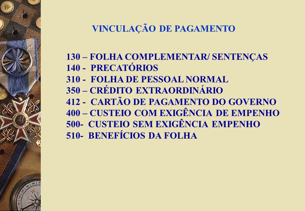 VINCULAÇÃO DE PAGAMENTO