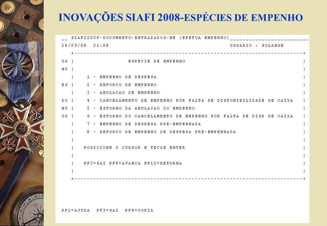 INOVAÇÕES SIAFI 2008-ESPÉCIES DE EMPENHO
