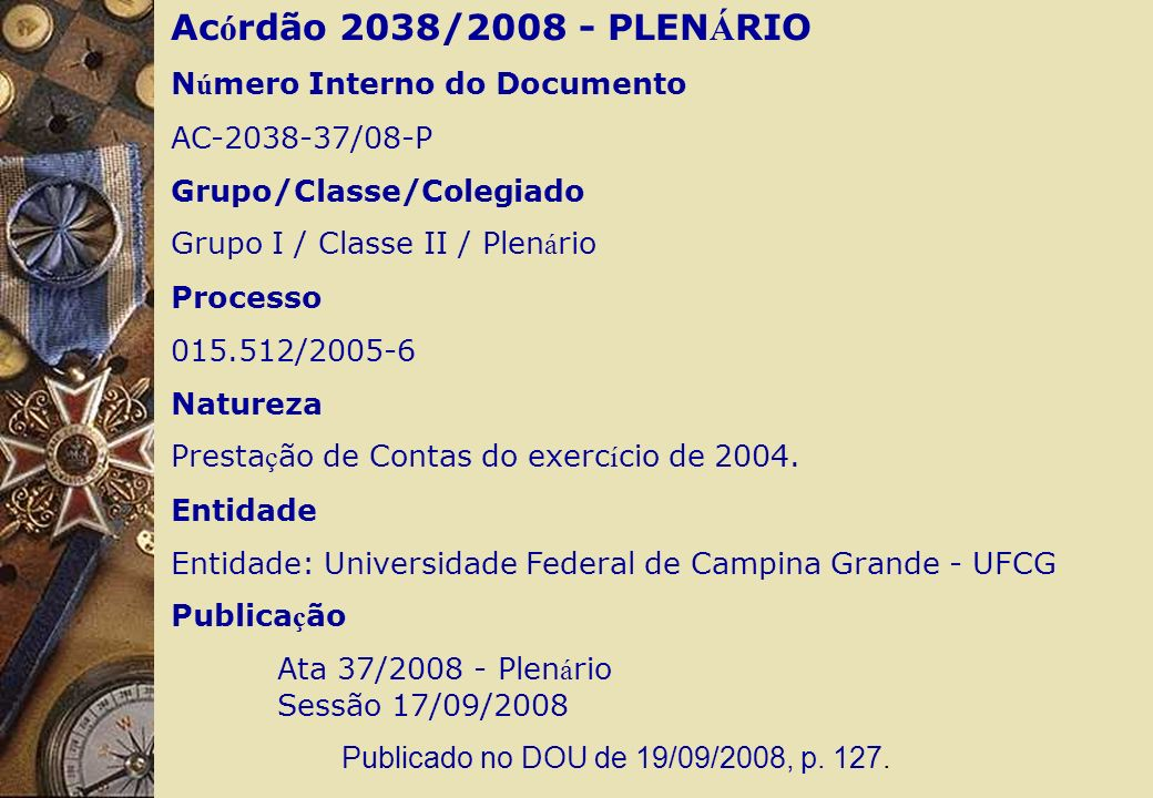 Acórdão 2038/2008 - PLENÁRIO Número Interno do Documento