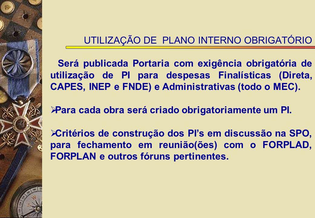 UTILIZAÇÃO DE PLANO INTERNO OBRIGATÓRIO