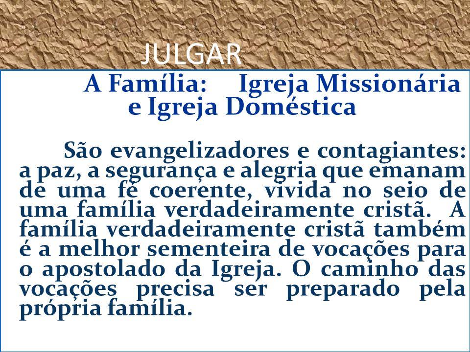 A Família: Igreja Missionária e Igreja Doméstica