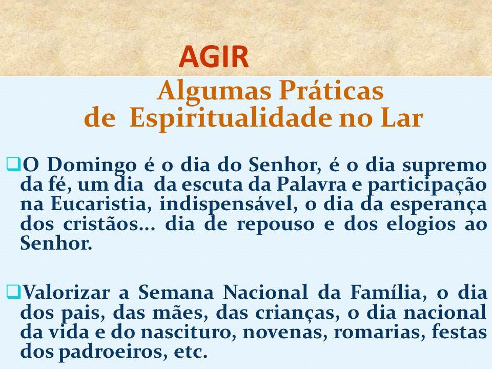 Algumas Práticas de Espiritualidade no Lar
