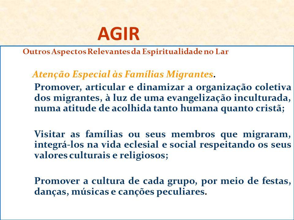 AGIR Atenção Especial às Famílias Migrantes.