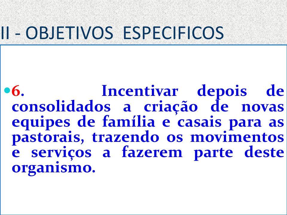 II - OBJETIVOS ESPECIFICOS