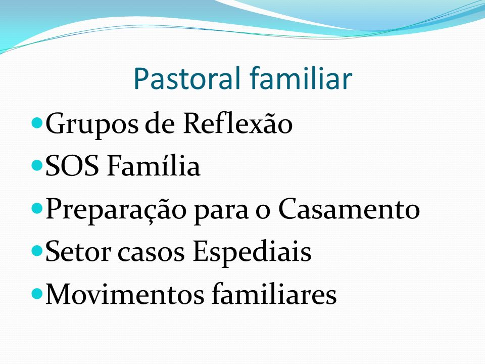 Pastoral familiar Grupos de Reflexão SOS Família