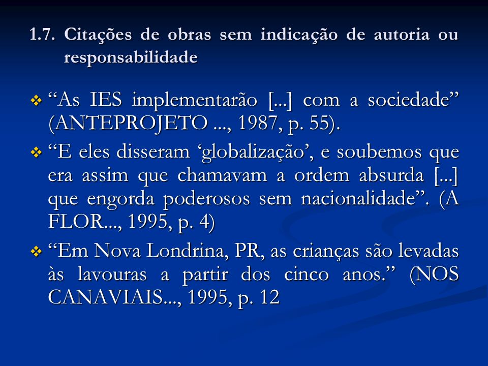 1.7. Citações de obras sem indicação de autoria ou responsabilidade