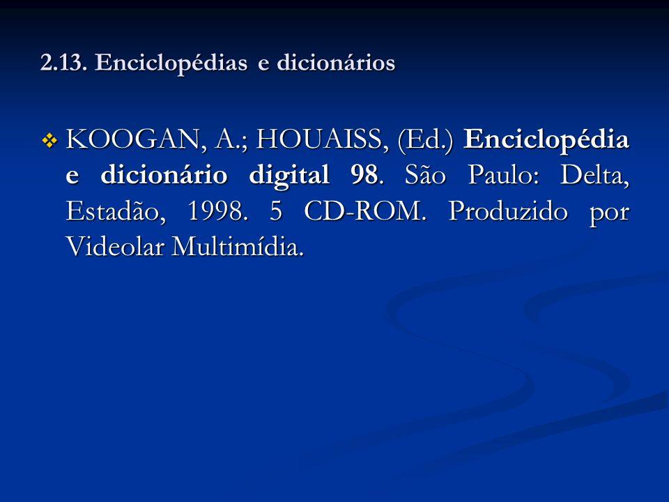 2.13. Enciclopédias e dicionários