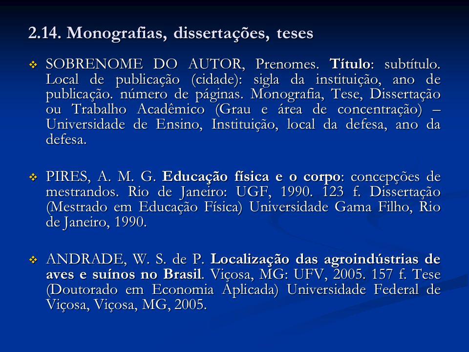 2.14. Monografias, dissertações, teses