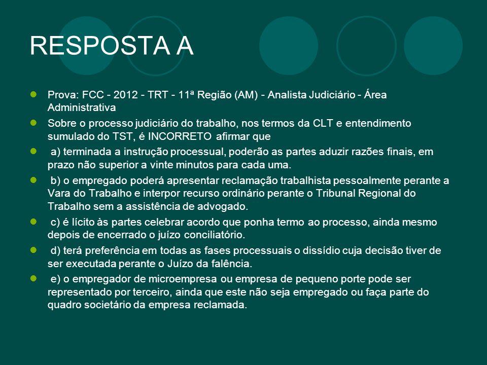 RESPOSTA A Prova: FCC - 2012 - TRT - 11ª Região (AM) - Analista Judiciário - Área Administrativa.