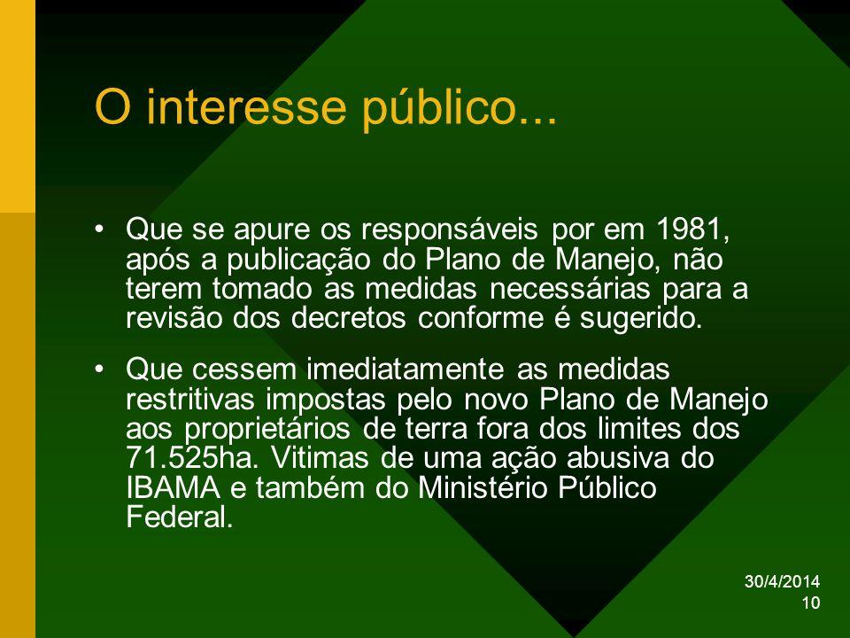 O interesse público...