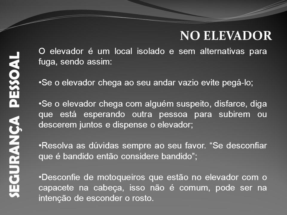 SEGURANÇA PESSOAL NO ELEVADOR