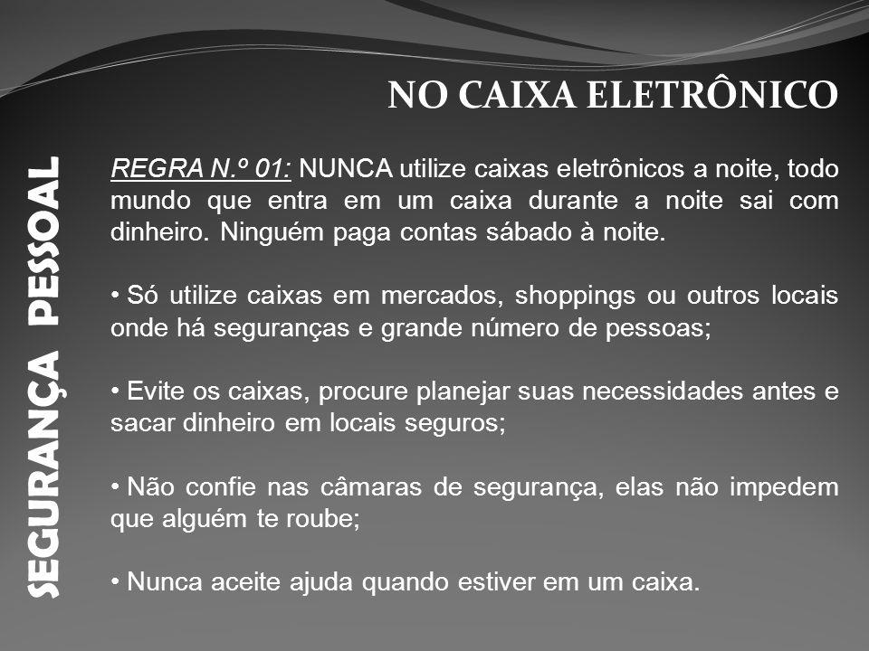 SEGURANÇA PESSOAL NO CAIXA ELETRÔNICO