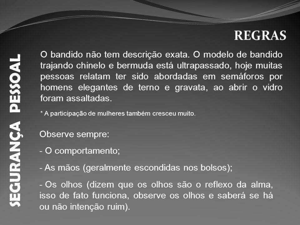 SEGURANÇA PESSOAL REGRAS