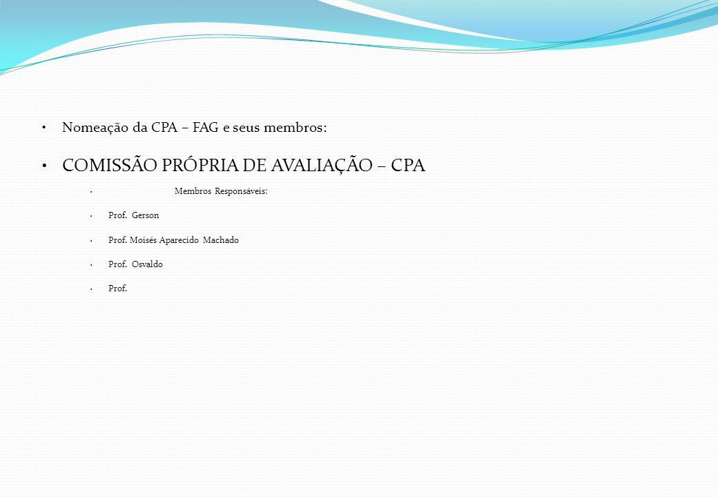 COMISSÃO PRÓPRIA DE AVALIAÇÃO – CPA