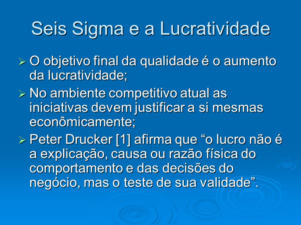 Seis Sigma e a Lucratividade