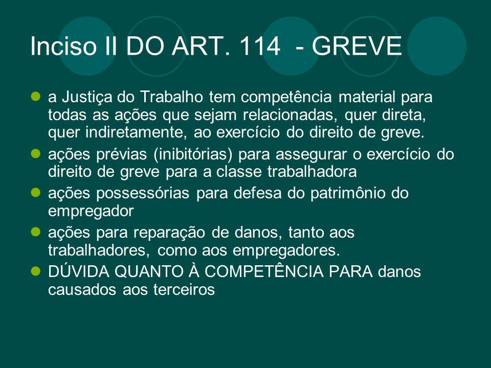 Inciso II DO ART. 114 - GREVE