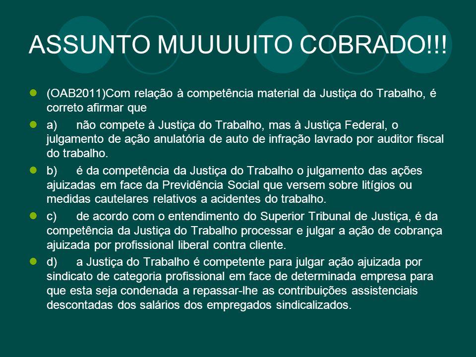 ASSUNTO MUUUUITO COBRADO!!!
