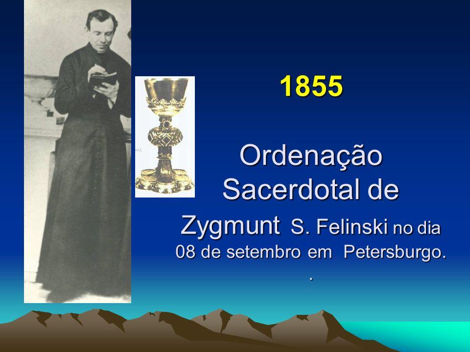 1855 Ordenação Sacerdotal de Zygmunt S