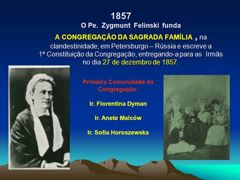 Primeira Comunidade da Congregação: