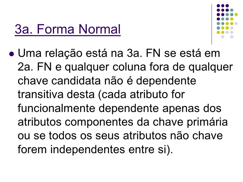3a. Forma Normal