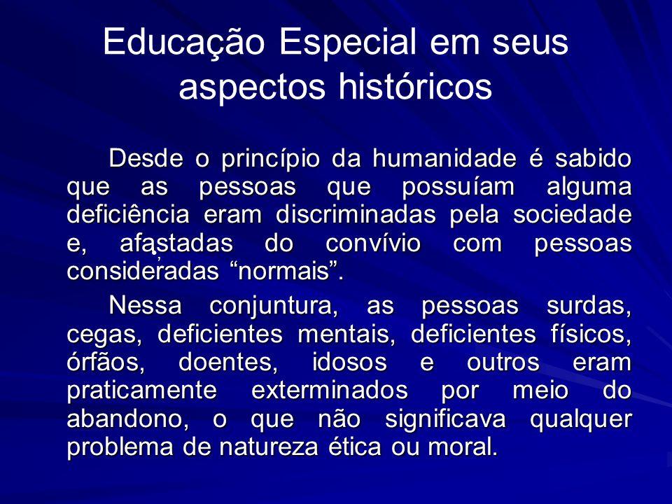 Educação Especial em seus aspectos históricos