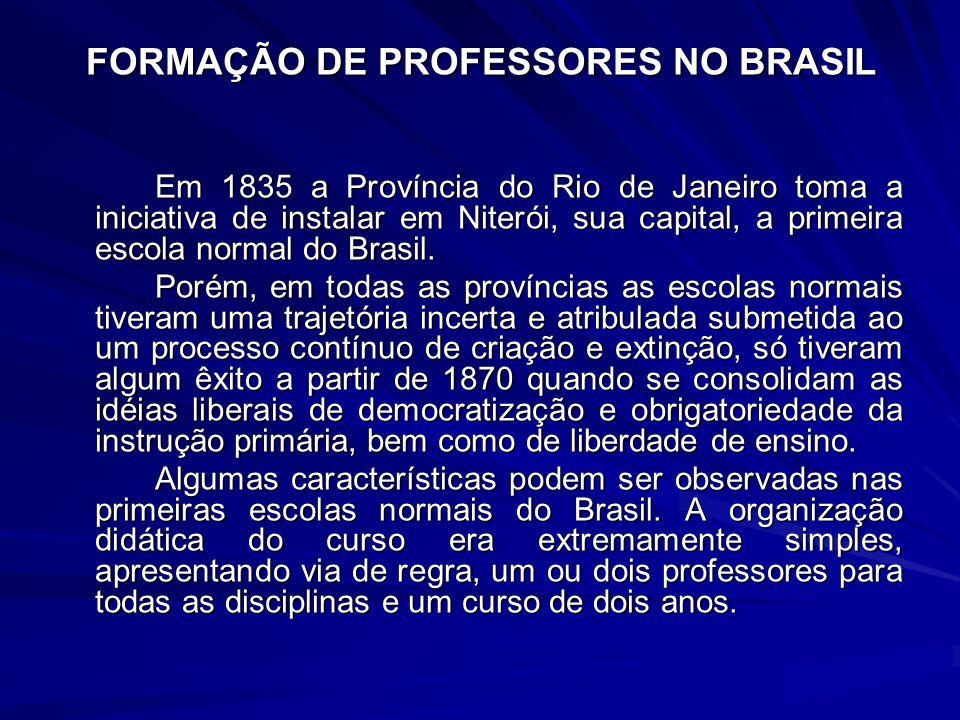FORMAÇÃO DE PROFESSORES NO BRASIL