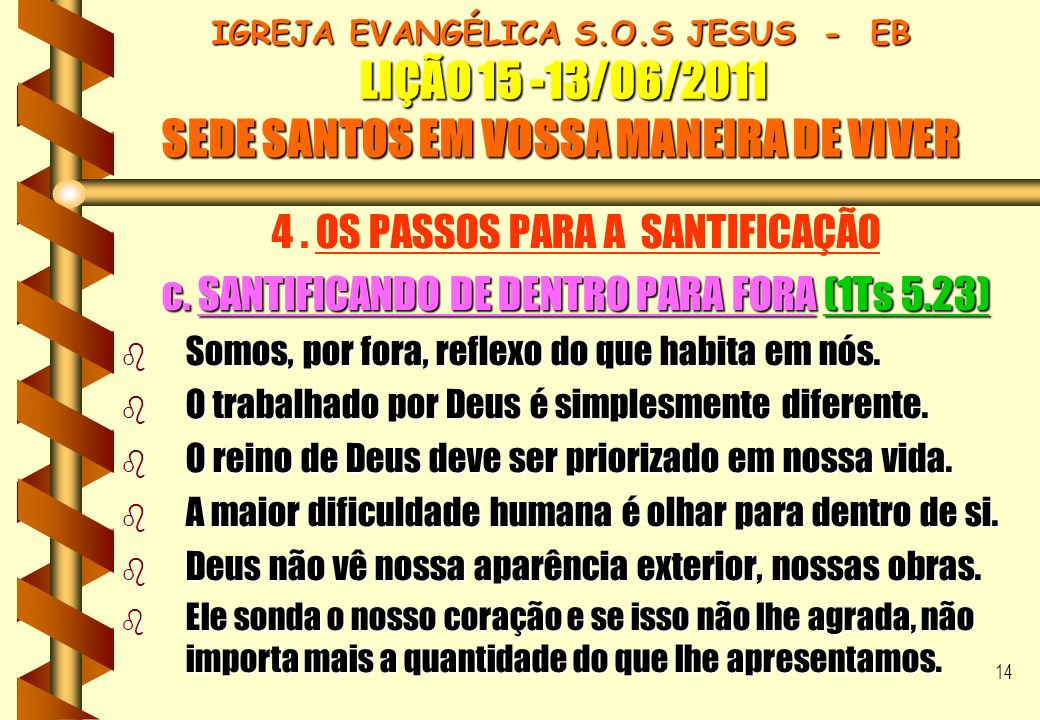 4 . OS PASSOS PARA A SANTIFICAÇÃO