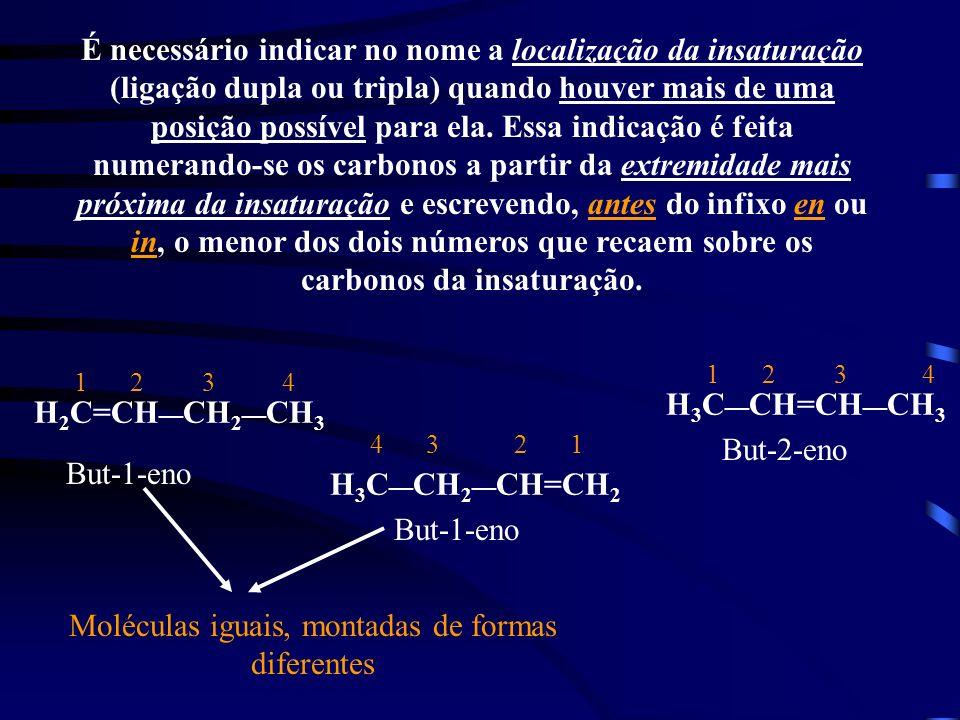 Moléculas iguais, montadas de formas diferentes