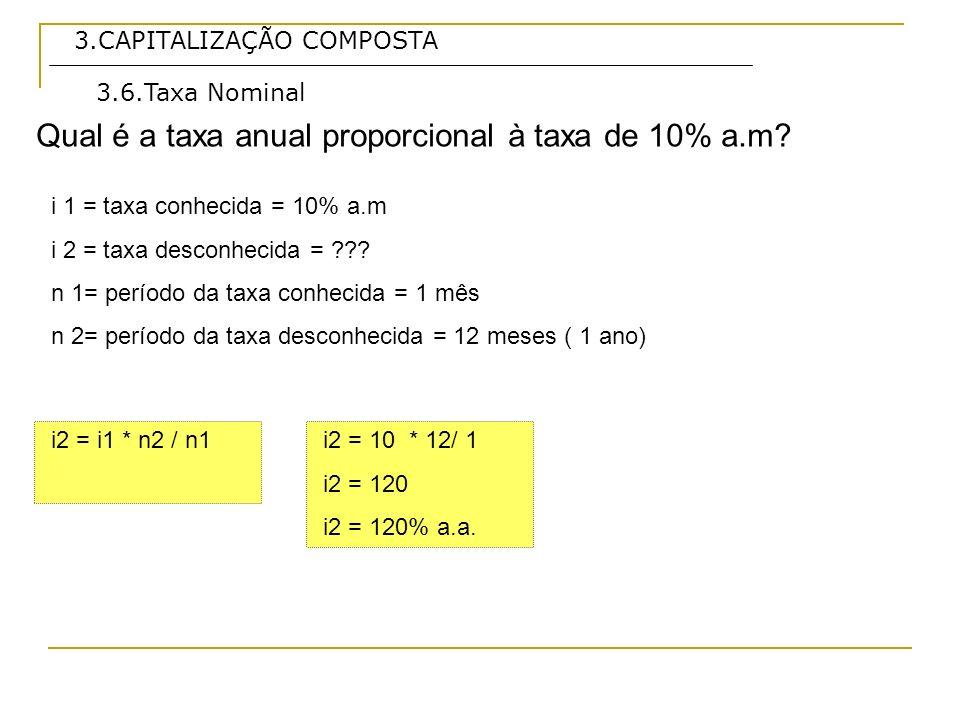 Qual é a taxa anual proporcional à taxa de 10% a.m