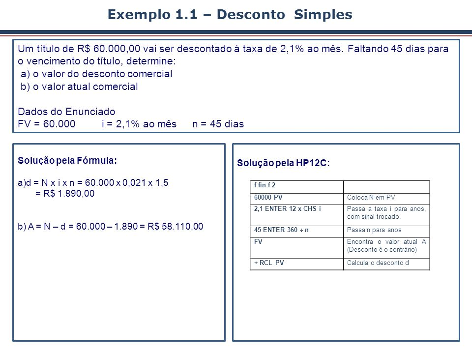 Exemplo 1.1 – Desconto Simples