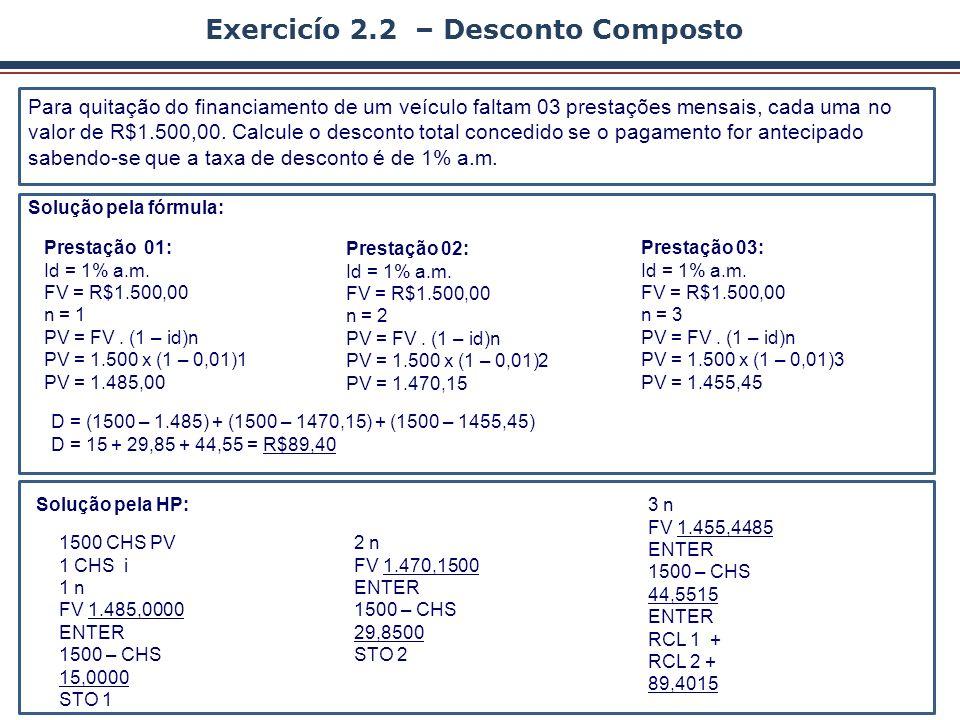 Exercicío 2.2 – Desconto Composto