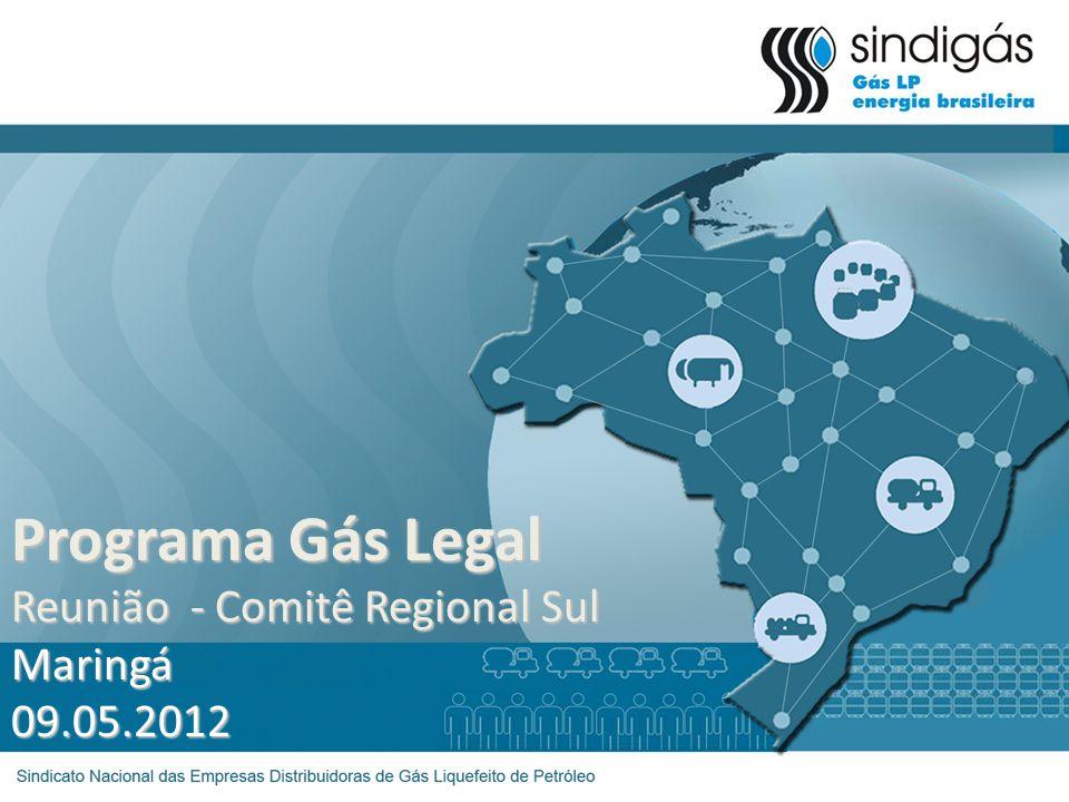 Programa Gás Legal Reunião - Comitê Regional Sul Maringá 09.05.2012