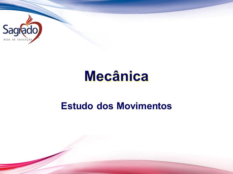 Mecanica estudo dos movimentos