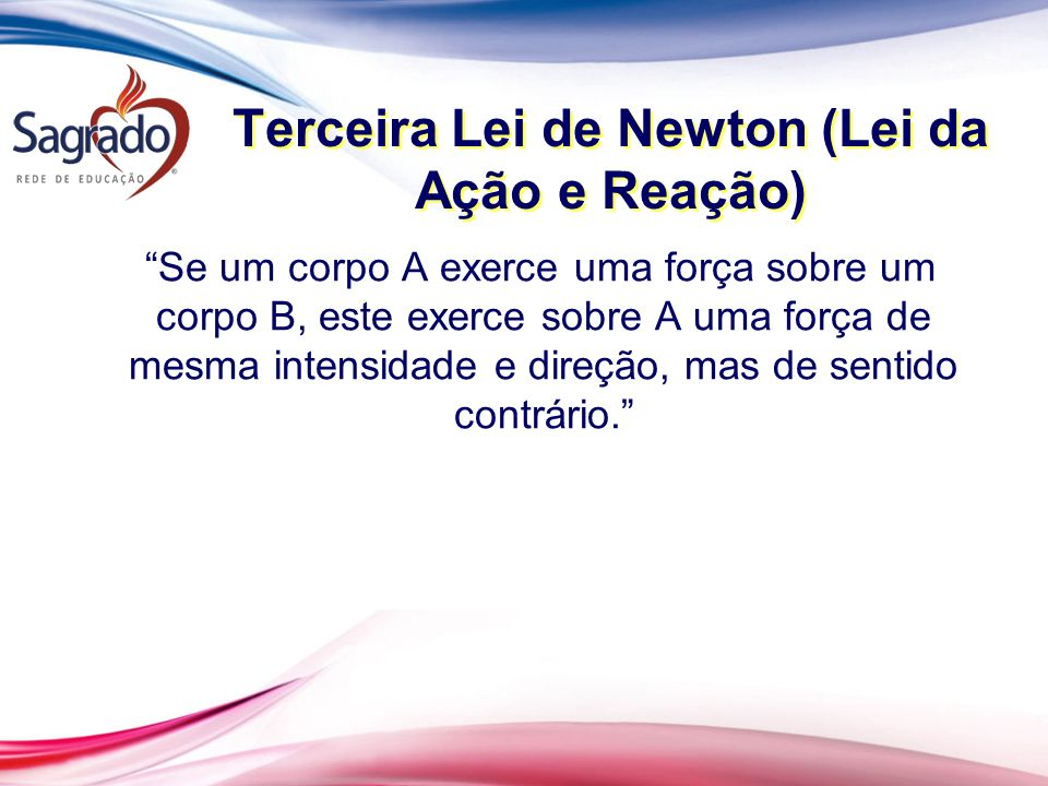 Terceira Lei de Newton (Lei da Ação e Reação)