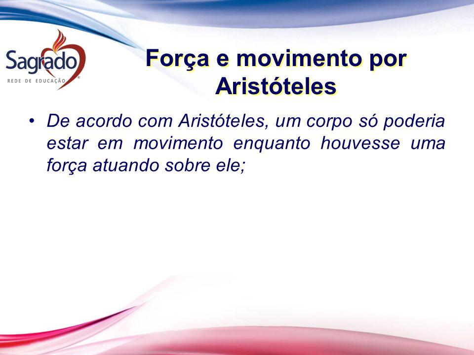Força e movimento por Aristóteles