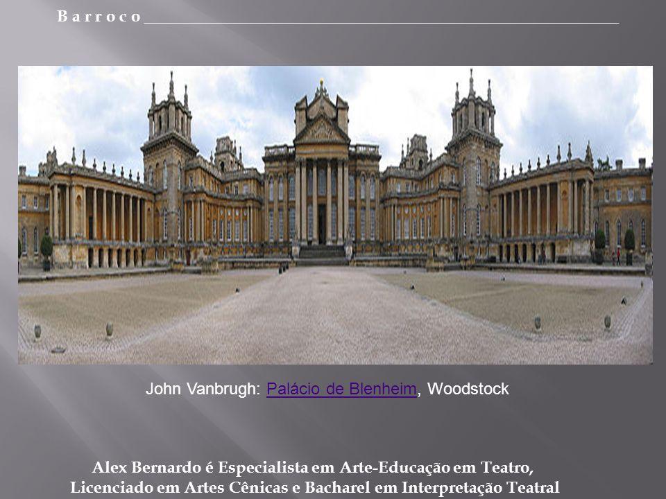 John Vanbrugh: Palácio de Blenheim, Woodstock