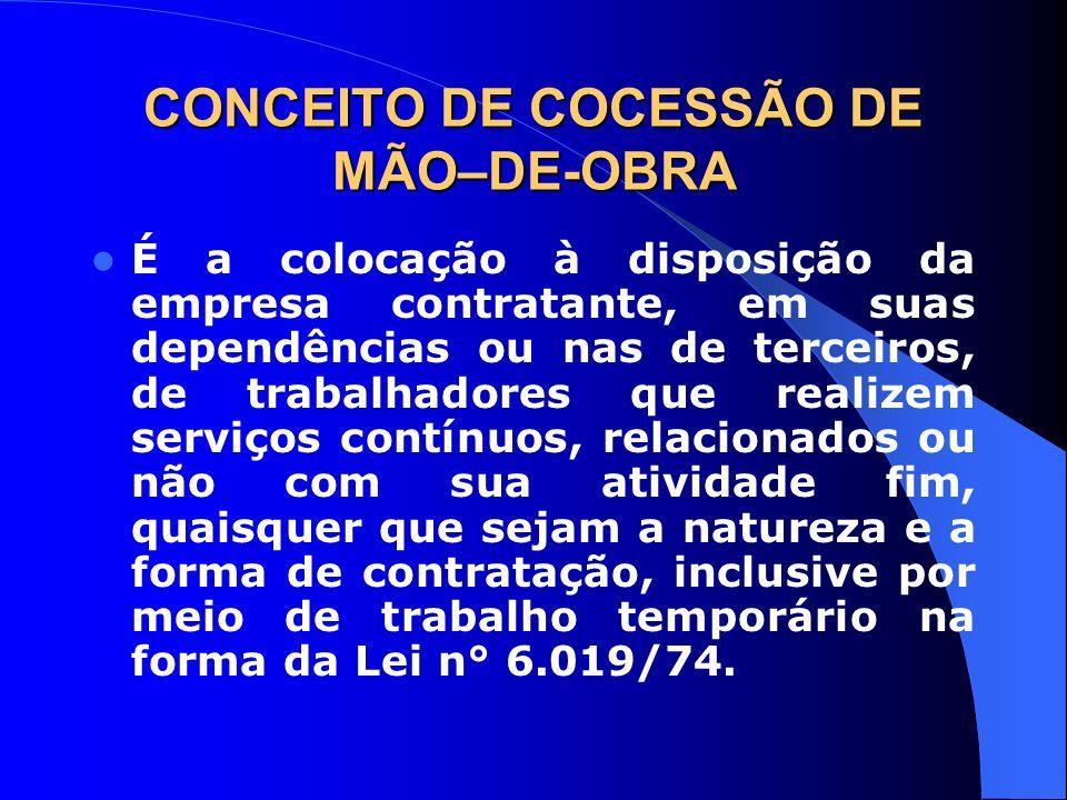 CONCEITO DE COCESSÃO DE MÃO–DE-OBRA