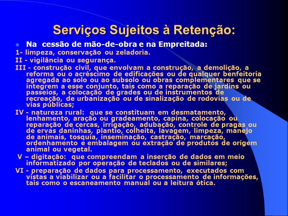 Serviços Sujeitos à Retenção: