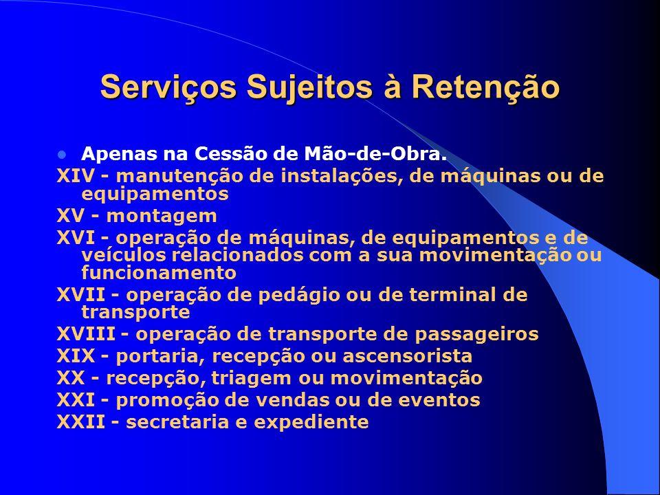 Serviços Sujeitos à Retenção