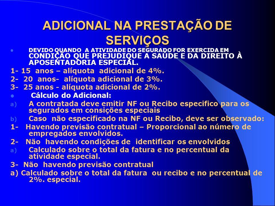 ADICIONAL NA PRESTAÇÃO DE SERVIÇOS