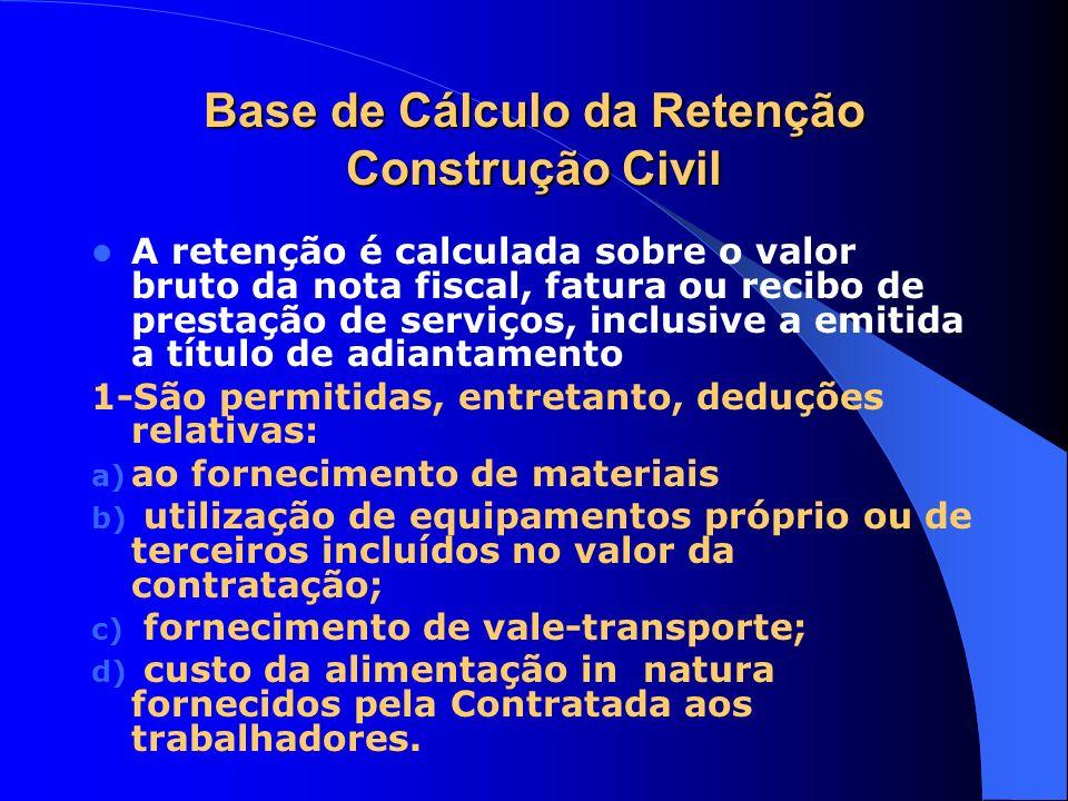 Base de Cálculo da Retenção Construção Civil