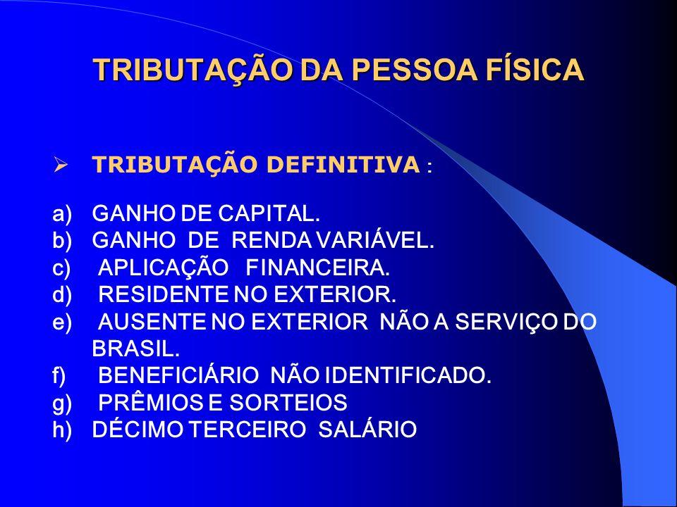 TRIBUTAÇÃO DA PESSOA FÍSICA